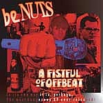 beNuts - A Fistful of Offbeat