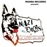 The Nazi Dogs - Old Habits Die Hard
