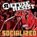 Refuse Resist - Socialized